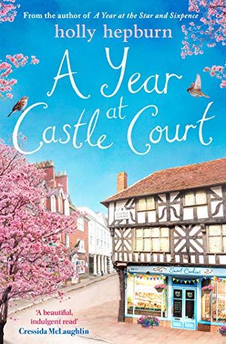 A Year at Castle Court (English Edition) Castle Court Castle