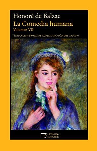 La Comedia humana. Volumen VII: Escenas de la vida de provincia (El Jardín de Epicuro) por Honoré De Balzac