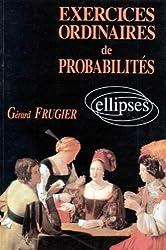 Exercices ordinaires de probabilités avec solutions et rappels de cours
