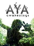 Aya: Awakenings [OV]