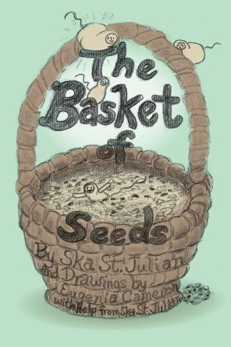 The Basket of Seeds by Ska St. Julian (2013-12-04)