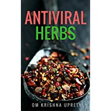 Antiviral Herbs (English Edition)