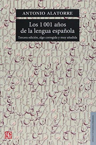 1001 A¥OS DE LA LENGUA ESPA¥OLA,LOS 3ŠED (Lengua Y Estudios Literarios)