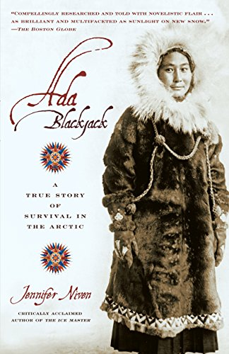 Ada Blackjack: A True Story of Survival in the Arctic (English Edition)