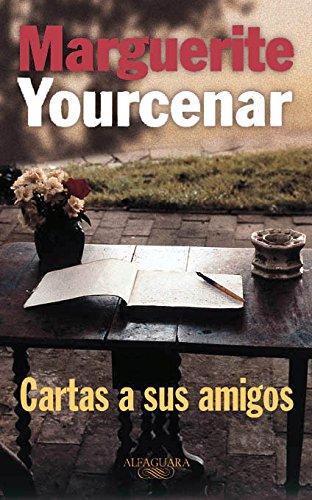 Cartas a sus amigos (LITERATURAS)