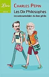 Les dix philosophes incontournables du bac (LIBRIO MEMO t. 1019)