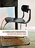 Le Mobilier Industriel...