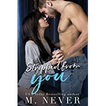Stripped From You: (Stripped Duet #1)