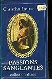 Passions sanglantes (Collection Diane)