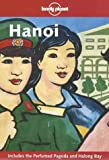 Hanoi (Lonely Planet Travel Guides)