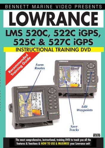 LOWRANCE LMS 520C, 522C iGPS, 525C, & 527C IGPS Lowrance Lms