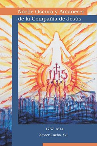 Noche oscura y amanecer de la Compañía de Jesús por Xavier Cacho