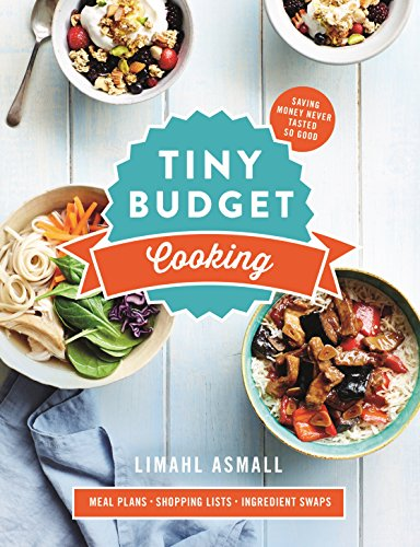 tiny-budget-cooking-saving-money-never-tasted-so-good-english-edition