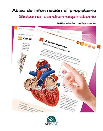 Atlas de información al propietario. Sistema cardiorrespiratorio - Libros de veterinaria - Editorial Servet por Grupo Asís Biomedia S.L.