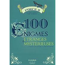 100 énigmes étranges et mystérieuses