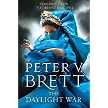 The Daylight War (The Demon Cycle, Book 3) by Peter V. Brett (2013-10-24)