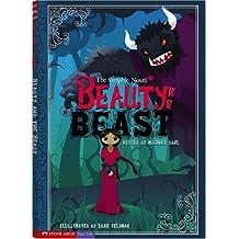 Beauty and the Beast (Graphic Spin) by Michael S. Dahl (Adapter), Luke Feldman (Illustrator) (23-Oct-2008) Paperback