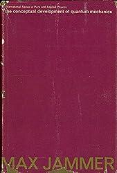 Conceptual Development of Quantum Mechanics (Pure & Applied Physics)