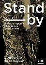 Stand-by - Intégrale, tome 1 par Vuataz