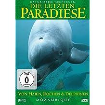 Die letzten Paradiese - Mosambique: Von Haien, Rochen und Delphinen