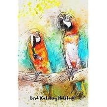 """Bird Watching Notebook: Bird Watching Logbook/Notebook. 6"""" x 9"""" size, 104 pages,: Volume 10 (Bird Watching Notes)"""