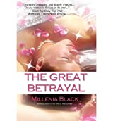 [ THE GREAT BETRAYAL ] BY Black, Millenia ( AUTHOR )Jul-22-2010 ( Paperback )