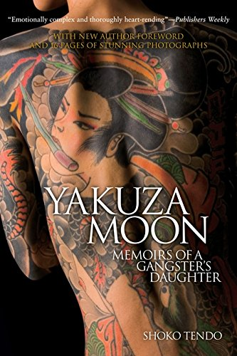 Yakuza Moon: Memoirs of a Gangster's Daughter par Shoko Tendo