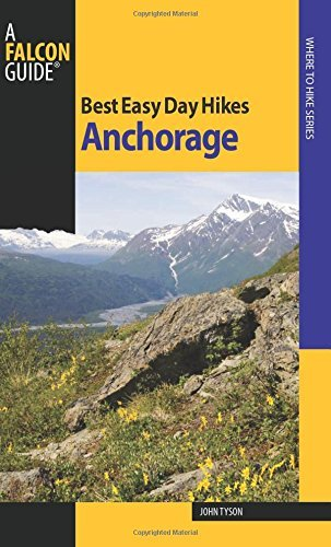 Best Easy Day Hikes Anchorage (Best Easy Day Hikes usato  Spedito ovunque in Italia
