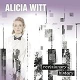 Songtexte von Alicia Witt - Revisionary History