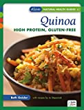 Quinoa: High-Protein, Gluten-Free (Alive Natural Heath Guides Series)