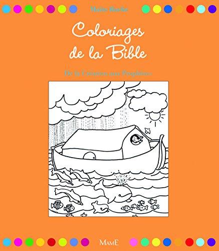 32 coloriages de la Bible. De la création aux prophètes par Maïte Roche