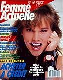 FEMME ACTUELLE [No 196] du 27/06/1988 - ACHETER A CREDIT - DECOUVRIR L'URSS AU...