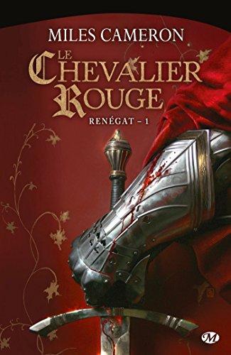 Renégat, Tome 1: Le Chevalier rouge