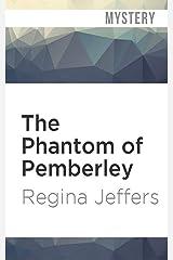 The Phantom of Pemberley (Pride and Prejudice Murder Mystery) Audio CD