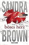 Böses Herz: Thriller - Sandra Brown