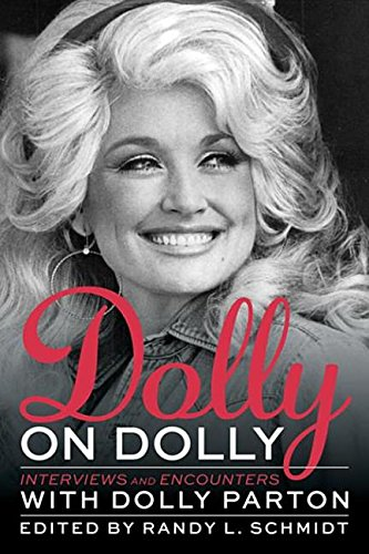 Dolly on Dolly: Interviews and Encounters (Musicians in Their Own Words) (Musik Dolly)