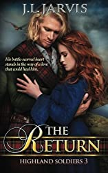 Highland Soldiers: The Return (Volume 3) by J L Jarvis (2015-01-08)