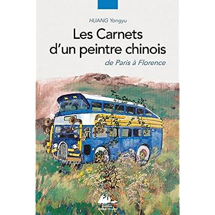 Les carnets d'un peintre chinois : De Paris à Florence