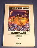 BARRAYAR (PREMIO HUGO 1992): AVENTURAS DE MILES VORKOSIGAN