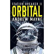 Orbital (Station Breaker Book 2)