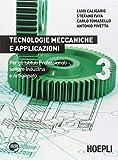 Tecnologie meccaniche e applicazioni. Per gli Ist. professionali per l'industria e l'artigianato. Con espansione online: 3