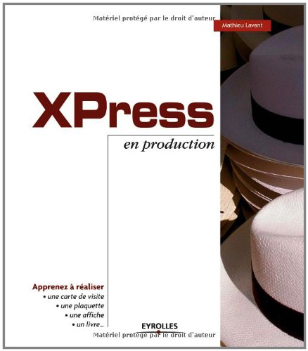 XPress en production