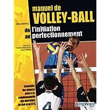 Manuel de volley-ball : De l'initiation au perfectionnement