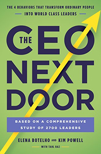 The CEO Next Door: The 4 Behaviours that Transform Ordinary People into World Class Leaders (English Edition)
