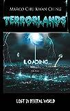 Lost in Digital World: Terrorlands