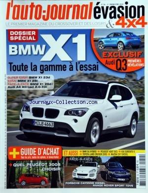AUTO JOURNAL EVASION ET 4X4 (L') [No 50] du 01/01/2010 - DOSSIER SPECIAL BMW X1 / TOUTE LE GAMME A L'ESSAI -AUDI Q3 1ERE REVELATIONS -GUIDE D'ACHAT / QUEL PEUGEOT 3008 -FACE-A-FACE / PORSCHE CAYENNE DIESEL - RANGE ROVER SPORT TDV6