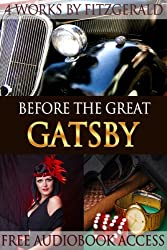 Before The Great Gatsby: 4 Works by F. Scott Fitzgerald (Fiction Classics Book 15) (English Edition)