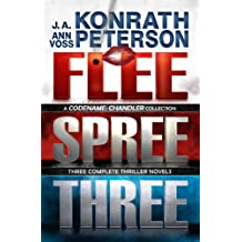 Flee, Spree, Three (Codename: Chandler Trilogy - Three Complete Novels) (English Edition)