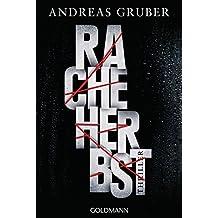 Racheherbst: Walter Pulaski 2 - Thriller