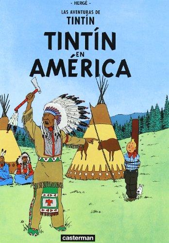 Las aventuras de Tintin : Tintin en América (Las aventuras de Tintín) por Herge